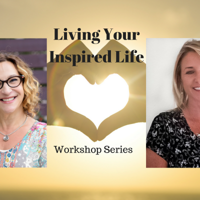 Living Your Inspired Life Mini-Workshop – Portland, OR June 28, 2018