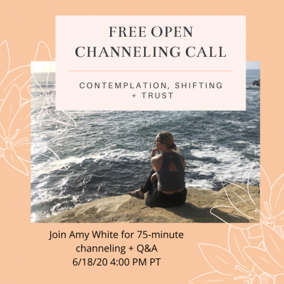 June: Free Open Channeling Call 6/18/20 4:00 PM PT