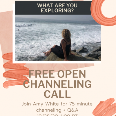 October: Free Open Channeling Call 10/28/20 4:00 PM PT